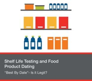 Shelf Life Testing in Food Labs