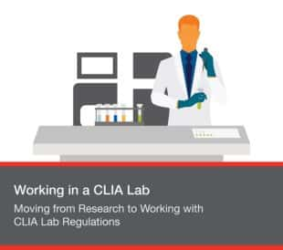 Moving from Research to Working with CLIA Lab Regulations