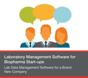 Lab Data Management Software for a Brand New Company