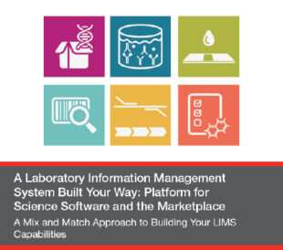 A Mix and Match Approach to Building Your LIMS Capabilities
