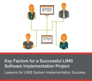Lessons for LIMS System Implementation Success