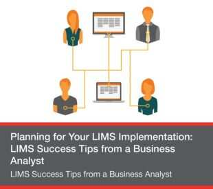 LIMS Success Tips from a Business Analyst