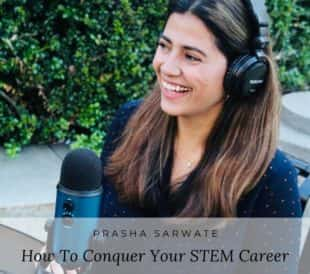 Prasha Sarwate, MSc, Life in the Lab Her STEM Story podcast collaboration