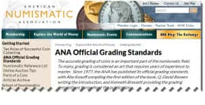 Read the American Numismatic Association's Official Grading Standards to learn more about numismatic authentication.