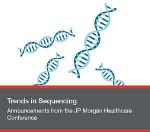 Announcements from the JP Morgan Healthcare Conference