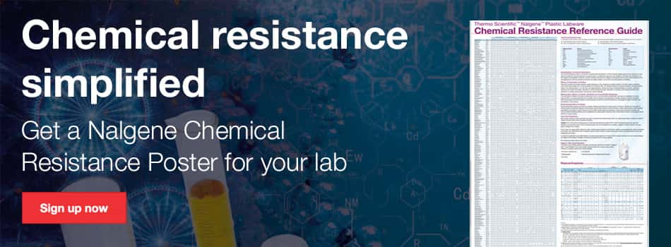 Chemical resistance simplified—get a Nalgene Chemical Resistance Poster for your lab