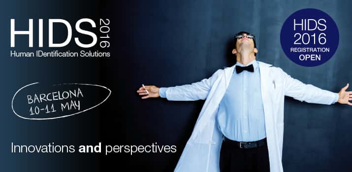 Human Identification Solutions Conference(HIDS) Barcelona May 2016, Innovations and perspectives