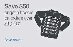 Save $50 or get a hoodie on orders over $1,000*