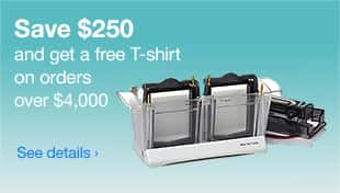 Save $250 and get a free T-shirt on orders over $4,000