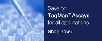 TaqMan® Assays for all applications