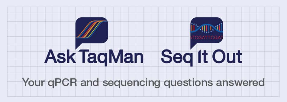 Seq It Out & Ask TaqMan Video Series