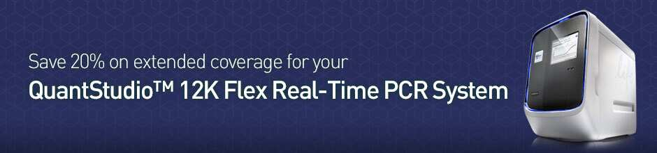 Save 20% on extended coverage for your QuantStudio™ 12K Flex Real-Time PCR System